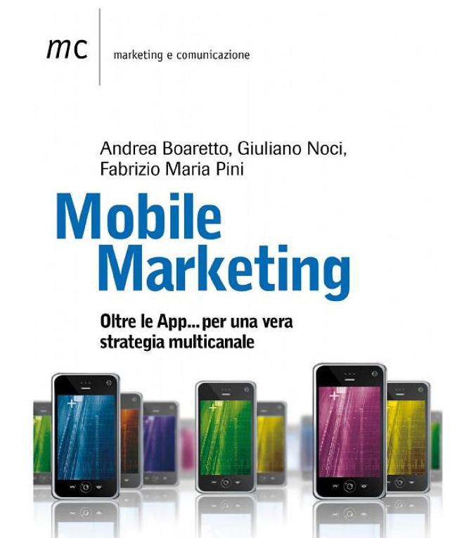 Mobile marketing oltre le app... per una vera strategia multicanale